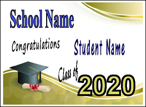 Individual Graduation  Yard Sign 1    Click Here