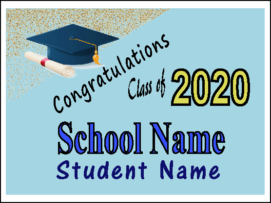 Individual Graduation  Yard Sign 2    Click Here